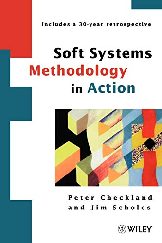 Soft Systems - Soft Systems Methodology in Action