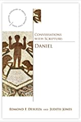 Conversations with Scripture: Daniel (Anglican Association of Biblical Scholars) Kindle Edition