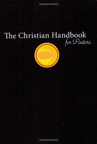 The Christian Handbook for Pastors