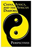 img - for China, Africa, and the African Diaspora: Perspectives book / textbook / text book