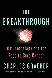 Book Cover: The Breakthrough: Immunotherapy and the Race to Cure Cancer