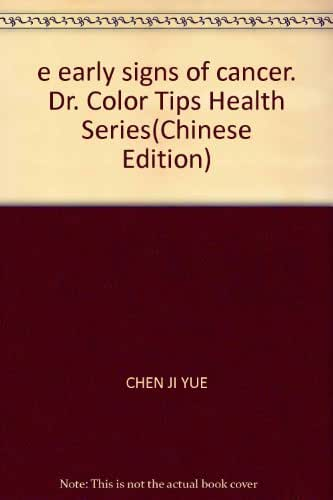 e early signs of cancer. Dr. Color Tips Health Series(Chinese Edition)