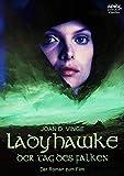 LADYHAWKE - DER TAG DES FALKEN: Der Roman zum Film (German Edition)