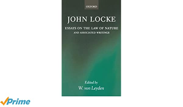 com essays on the law of nature the latin text a  com essays on the law of nature the latin text a translation introduction and notes together transcripts of locke s shorthand in his