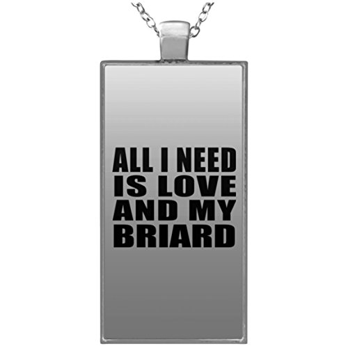 - Designsify Dog Lover Necklace, All I Need Is Love And My Briard - Rectangle Necklace, Silver Plated Pendant, Best Gift for Dog Owner, Pet Lover, Family, Friend, Birthday, Holiday