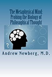 The Metaphysical Mind: Probing the Biology of Philosophical Thought