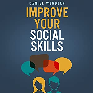 Improve Your Social Skills Audiobook
