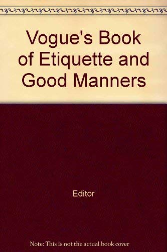 Vogue's Book of Etiquette and Good Manners (Tampa Vogue International)