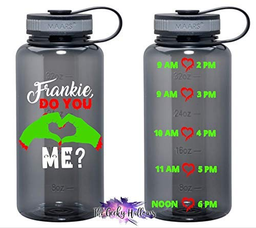 Frankie, Do You Love Me? - Frankenstein - Halloween - Hydrate - Gift - BPA Free - 34oz Water Bottle]()