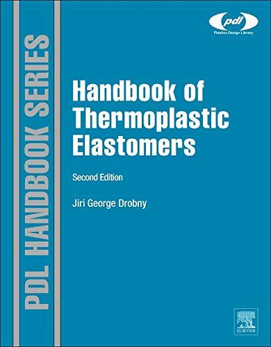 Handbook Of Thermoplastic Elastomers  Plastics Design Library