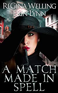A Match Made In Spell by ReGina Welling ebook deal
