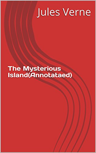 The Mysterious Island(Annotataed)