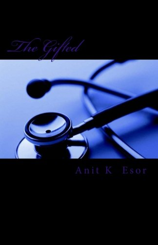 The Gifted: The Gifted ( A Gifted Series) (Volume 1) ebook