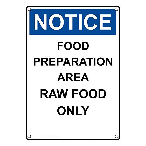 Weatherproof Plastic Vertical OSHA NOTICE Food Preparation Area Raw Food Only Sign with English (Raw Fence)