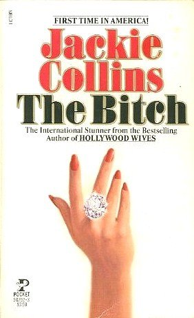 book cover of The Bitch