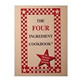 The Four Ingredient Cookbook, Linda Coffee, Emily Cale, 0962855081