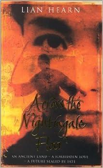 Book Across Nighingale Floor by Lian Hearn (2003-06-06)