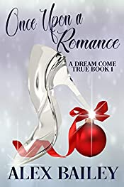 Once Upon a Romance (A Dream Come True Book 1)