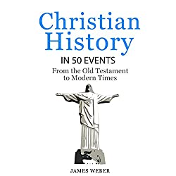 Christian History in 50 Events