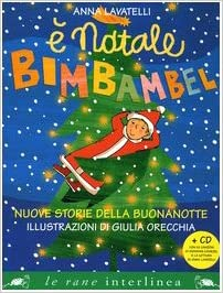 Immagini Di Buonanotte Di Natale.Amazon It E Natale Bimbambel Nuove Storie Della Buonanotte