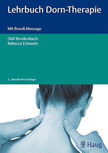 Lehrbuch Dorn-Therapie: Mit Breuß-Massage