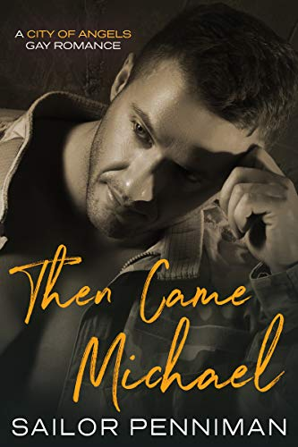 Book: Then Came Michael - A City of Angels Romance by Sailor Penniman