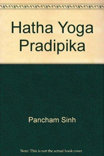 Hatha Yoga Pradipika: Amazon.es: Pancham Sinh: Libros