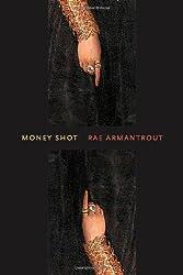 Money Shot (Wesleyan Poetry Series)
