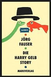 Die Harry Gelb Story: Gedichte