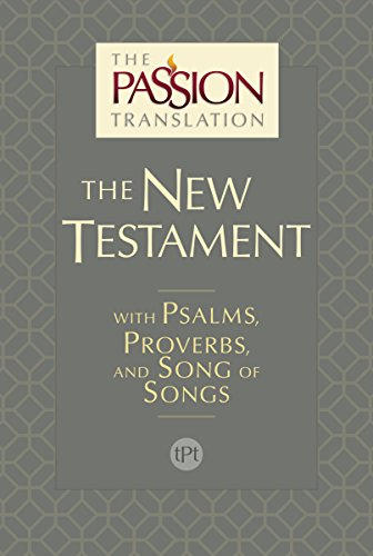 The Passion Translation New Testament (2nd Edition): With Psalms, Proverbs and Song of Songs (Make A Word With The Letters Listed)