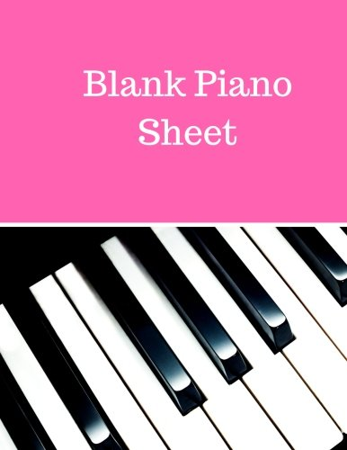 Blank Piano Sheet: Treble Clef And Bass Clef Empty 12 Staff, Manuscript Sheets Notation Paper For Composing For Musicians,Teachers, Students, Songwriting. Book Notebook Journal 100 Pages - Music Staff Treble Clef