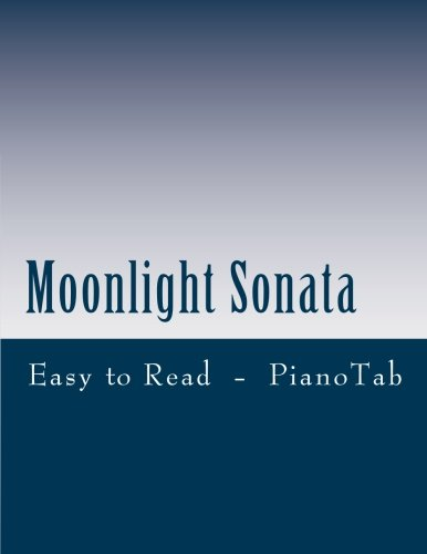 Moonlight Sonata: Easy to Read Piano Tab Method