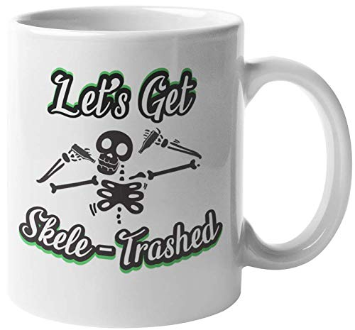 Let's Get Skele-Trashed Funny Graphic Coffee & Tea Gift Mug For Halloween, All Saints Day, Trick Or Treaters, Men, Women, Adults, Party Goers, And Halloween Party Decorations (11oz)]()
