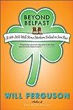 Beyond Belfast: A 560-Mile Journey Across Northern Ireland on Sore Feet