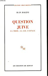 Paperback Question juive: La tribu, la loi, l'espace (Grands documents) (French Edition) [French] Book