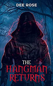 The Hangman Returns (The Hangman Universe (HMU) Book 6)