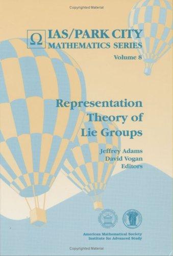 Representation Theory of Lie Groups (Ias/Park City Mathematics Series)