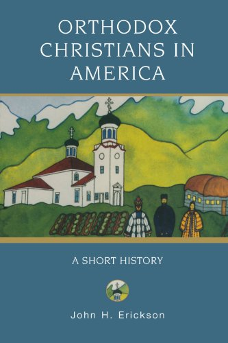 Orthodox Christians in America: A Short History (Religion in American Life) (Outlets In Nc)