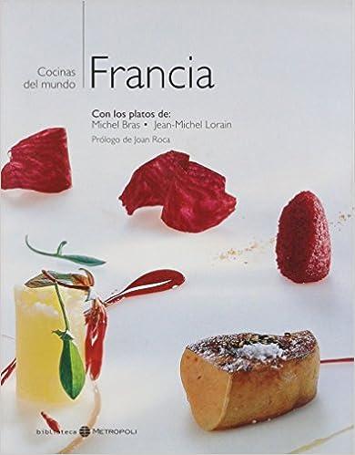 Francia - Cocinas del Mundo (Spanish Edition)