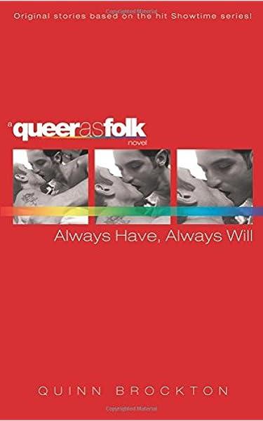 Always Have, Always Will (Queer as Folk): Amazon.es: Brockton ...