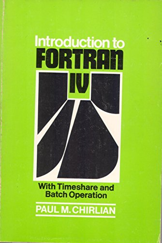 Introduction to FORTRAN IV : With Timeshare and Batch Operation (0121728501 4250831) photo