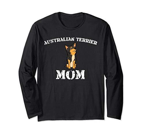 Australian Terrier Mom Funny Novelty Dog Long Sleeves Shirt