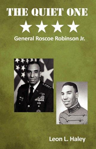 The Quiet One: General Roscoe Robinson, Jr. pdf