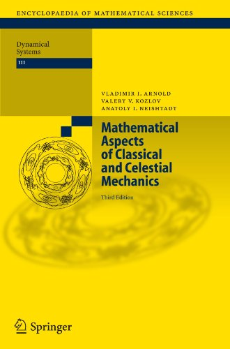 Mathematical Aspects of Classical and Celestial Mechanics (Encyclopaedia of Mathematical Sciences)