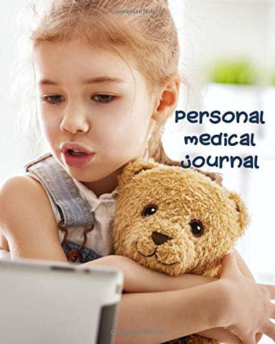 Personal Medical Journal: Keep Your Medical History In One 120 Page 8X10 Inch Book
