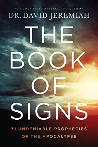 David New Book - The Book of Signs: 31 Undeniable Prophecies of the Apocalypse