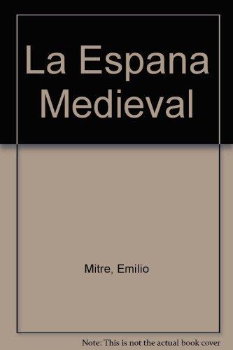 La Espana Medieval: Amazon.es: Mitre, Emilio: Libros