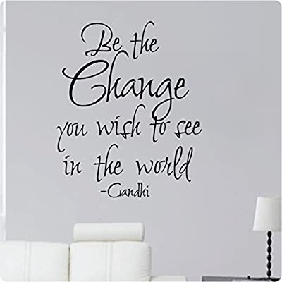 """28"""" Be The Change You Wish To See In The World Gandhi Inspiration Wall Decal Sticker Art Mural Home Décor Quote"""