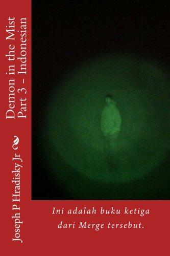 Demon in the Mist Part 3 - Indonesian: Ini adalah buku ketiga dari Merge tersebut. (The Merge) (Indonesian Edition)
