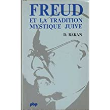 Freud et la tradition mystique juive (Petite bibliotheque Payot) (French Edition)